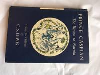 Prince Caspian; The Return to Narnia