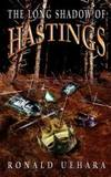 The Long Shadow of Hastings by Ronald Uehara - Paperback - 2008-12-10 - from Books Express (SKU: 1934940518)