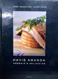 Havis Amanda:  Mermaids\'s Delicacies