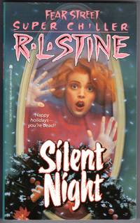 Silent Night  (Fear Street Super Chiller)