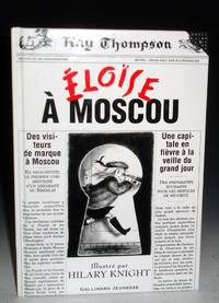 Eloise a Moscou by  Kay and Hilary Knight Thompson - Hardcover - 2000 - from Alcuin Books, ABAA-ILAB and Biblio.co.uk