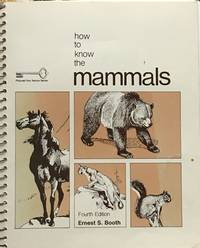How to know the mammals by  E.S Booth - 2nd edition - 1982 - from Acanthophyllum Books and Biblio.com