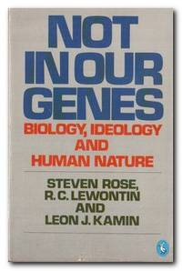 image of Not in Our Genes  Biology, Ideology and Human Nature