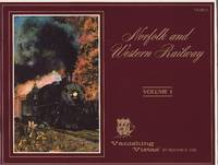 Norfolk & Western Railway Volume 1
