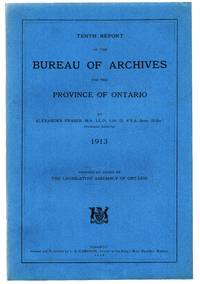 Tenth Report of the Bureau of Archives for the Province of Ontario 1913