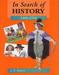In Search of History: 1485-1714