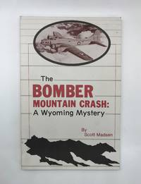 The Bomber Mountain Crash Story: A Wyoming Mystery