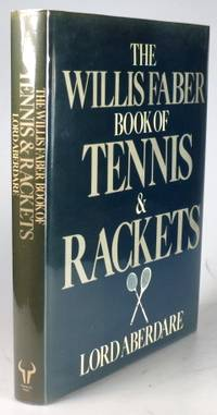 The Willis Faber Book of Tennis & Rackets