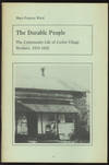 The Durable People: The Community Life of Curtin Village Workers, 1810-1922