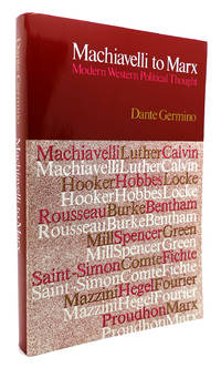 MACHIAVELLI TO MARX Modern Western Political Thought