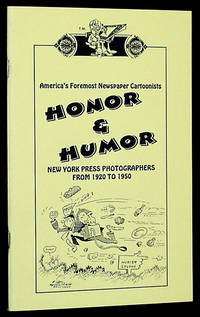 Honor & Humor: New York Press Photographers from 1920 to 1950