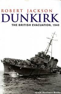 Dunkirk the British Evacuation