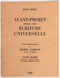 Avant-projet pour une écriture universelle. Texte de présentation de Michel Lejeune et Louis Bazin.
