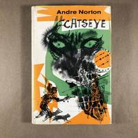Catseye by  Andre Norton - First Edition - 1961 - from The Bookman & The Lady (SKU: Norton-39a)