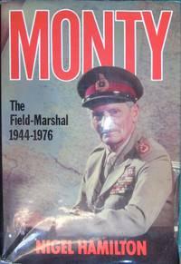 Monty: The Field-Marshal 1944-1976 (v. 3)