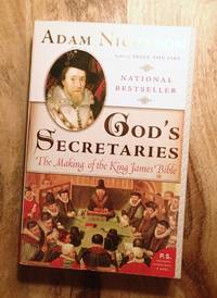 image of GOD'S SECRETARIES : The Making of the King James Bible
