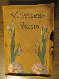 Poems by John Greenleaf Whittier - First - c1900 - from Community Collectibles (SKU: Whittier's Poems)