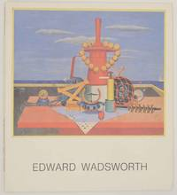 Edward Wadsworth 1889-1949 Paintings From the 1920's