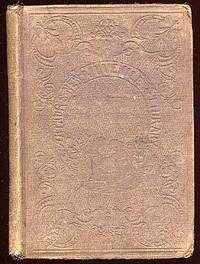 Philadelphia: Lippincott Grambo, 1854. Hardcover. Good. Owner name and foxing else good plus.