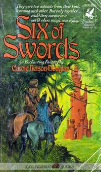 Six of Swords by  Carole Nelson Douglas - Paperback - First Edition - 1982 - from Kayleighbug Books (SKU: kb008816)