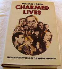 image of Charmed Lives: The Fabulous World of the Korda Brothers - A Family Romance