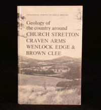 Geology of the Country Around Church Stretton, Craven Arms, Wenlock Edge and Brown Clee