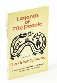 image of Legends of my people, the great Ojibway