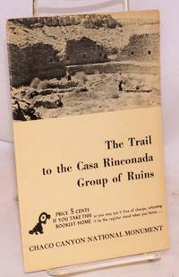 The trail to the Casa Rinconada group of ruins