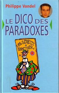 image of Le Dico Des Paradoxes