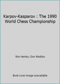 Karpov-Kasparov : The 1990 World Chess Championship