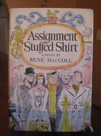 Assignment Stuffed Shirt by  Rene MacColl - First Edition - from West of Eden Books (SKU: 6559)