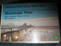1998 Flood Control and Navigation Maps: Mississippi River - Below Hannibal, Missouri to the Gulf of Mexico
