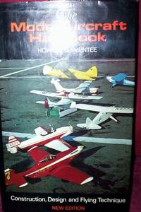 The Model Aircraft  Handbook : Construction, Design & Flying Techniques by Howard G.McEntee - Hardcover - 1982 - from R. E. Coomber  (SKU: 1407)