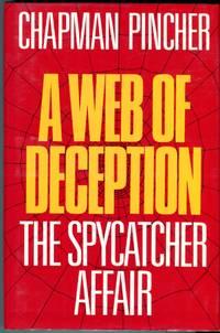 A Web of Deception: The Spycatcher Affair