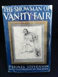 The Showman of Vanity Fair: The Life of William Makepeace Thackeray