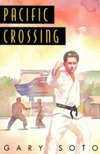 Pacific Crossing by Gary Soto - Hardcover - from Rose & Thyme NYC and Biblio.com