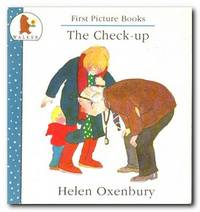 The Check-up by  Helen Oxenbury  - Paperback  - Reprint; Second Printing  - 1988  - from Books in Bulgaria (SKU: 24310)