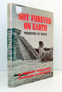 Not Forever on Earth: Prehistory of Mexico