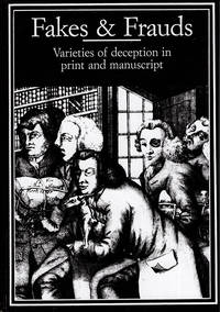 Fakes and Frauds: Varieties of Deception in Print and Manuscript (Publishing Pathways)