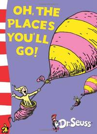 Oh, The Places You'll Go!: Yellow Back Book (Dr. Seuss - Yellow Back Book)