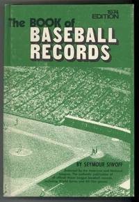 THE BOOK OF BASEBALL RECORDS 1974 EDITION by  Seymour Siwoff - Hardcover - from Windy Hill Books and Biblio.com