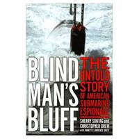 Blind Mans Bluff: The Untold Story Of American Submarine Espionage (Hardcover)