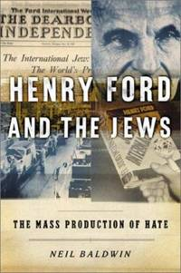 image of Henry Ford and the Jews : The Mass Production of Hate