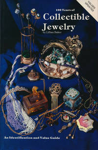 image of 100 Years of Collectible Jewelry: 1850-1950 An Identification and Value  Guide