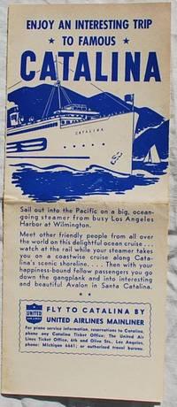 Los Angeles, CA: Catalina Island Steamship Line, 1949. Pamphlet. Very Good. Folded Brochure. 9 3/8 x...