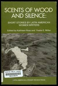image of Scents of Wood and Silence: Short Stories by Latin American Women Writers