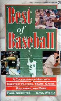 Best of Baseball by Adomites, Paul; Wisnia, Saul; Nemec, David - 1997