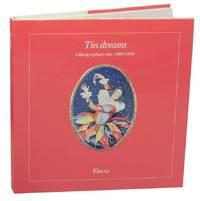 image of Tin Dreams Lithographed Tins: 1890-1945