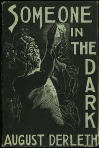 SOMEONE IN THE DARK by  August Derleth - Signed First Edition - 1941 - from John W. Knott, Jr., Bookseller, ABAA/ILAB and Biblio.com