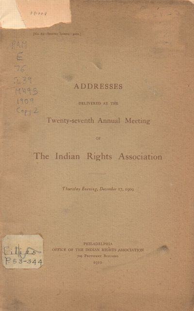 Philadelphia: Office of Indian Rights Association. Fair. 1909. First Edition. Pamphlet. Stapled pamp...